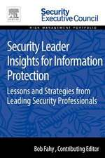 Security Leader Insights for Information Protection: Lessons and Strategies from Leading Security Professionals