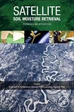 Satellite Soil Moisture Retrieval: Techniques and Applications