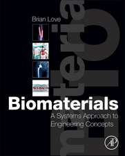 Biomaterials: A Systems Approach to Engineering Concepts