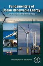 Fundamentals of Ocean Renewable Energy: Generating Electricity from the Sea