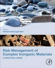 Risk Management of Complex Inorganic Materials