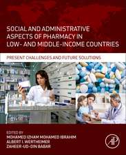 Social and Administrative Aspects of Pharmacy in Low- and Middle-Income Countries: Present Challenges and Future Solutions