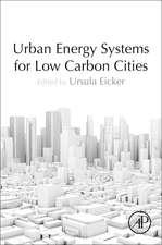 Urban Energy Systems for Low-Carbon Cities