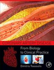 Coronary Artery Disease: From Biology to Clinical Practice