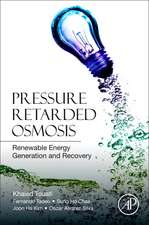 Pressure Retarded Osmosis: Renewable Energy Generation and Recovery