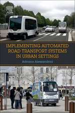 Implementing Automated Road Transport Systems in Urban Settings