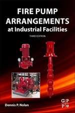 Fire Pump Arrangements at Industrial Facilities