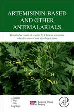 Artemisinin-Based and Other Antimalarials: Detailed Account of Studies by Chinese Scientists Who Discovered and Developed Them