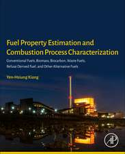 Fuel Property Estimation and Combustion Process Characterization