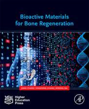 Bioactive Materials for Bone Regeneration