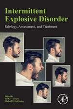 Intermittent Explosive Disorder: Etiology, Assessment, and Treatment