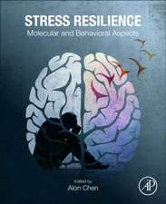 Stress Resilience: Molecular and Behavioral Aspects