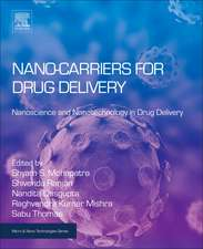 Nanocarriers for Drug Delivery: Nanoscience and Nanotechnology in Drug Delivery