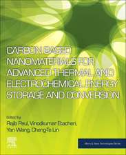 Carbon Based Nanomaterials for Advanced Thermal and Electrochemical Energy Storage and Conversion