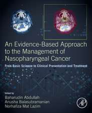 An Evidence-Based Approach to the Management of Nasopharyngeal Cancer