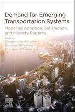 Demand for Emerging Transportation Systems: Modeling Adoption, Satisfaction, and Mobility Patterns