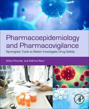 Pharmacoepidemiology and Pharmacovigilance