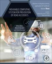 Wearable Computing System for Prevention of Road Accidents