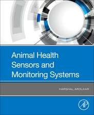 Animal Health Sensors and Monitoring Systems