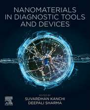 Nanomaterials in Diagnostic Tools and Devices