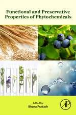 Functional and Preservative Properties of Phytochemicals