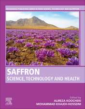 Saffron: Science, Technology and Health