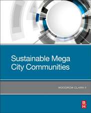 Sustainable Mega City Communities