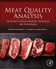 Meat Quality Analysis: Advanced Evaluation Methods, Techniques, and Technologies