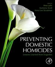 Preventing Domestic Homicides: Lessons Learned from Tragedies
