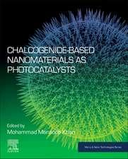 Chalcogenide-Based Nanomaterials as Photocatalysts