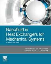Nanofluid in Heat Exchangers for Mechanical Systems: Numerical Simulation