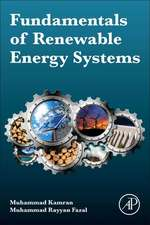 Fundamentals of Renewable Energy Systems: Technologies, Design and Operation