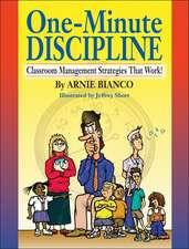 One–Minute Discipline: Classroom Management Strategies That Work