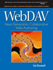 WebDav:  Next-Generation Collaborative Web Authoring
