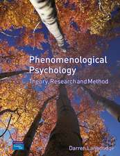 Langdridge, D: Phenomenological Psychology: Theory, Research