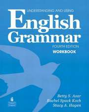 Understanding and Using English Grammar Workbook (Full Edition; With Answer Key):  Landscp& Goodes Atls& Geosci Pk