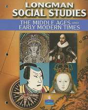 Longman Social Studies:  The Middle Ages and Early Modern Times