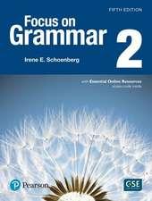 Focus on Grammar 2 with Essential Online Resources