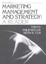 Marketing Management and Strategy:  A Reader