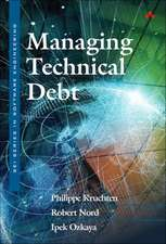 Managing Technical Debt: Reducing Friction in Software Development, 1/e
