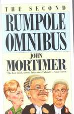 The Second Rumpole Omnibus:  Rumpole for the Defence/Rumpole and the Golden Thread/Rumpole's Last Case