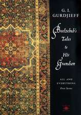 Beelzebub's Tales to His Grandson: All and Everything