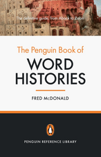 The Penguin Book of Word Histories