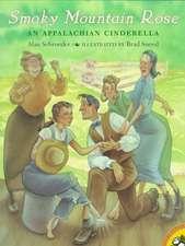 Smoky Mountain Rose:  An Appalachian Cinderella