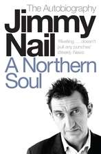 A Northern Soul: The Autobiography