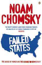 Failed States: The Abuse of Power and the Assault on Democracy
