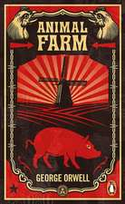 Animal Farm: The dystopian classic reimagined with cover art by Shepard Fairey