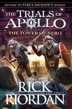 The Tower of Nero (The Trials of Apollo Book 5)