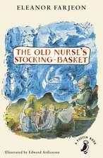 The Old Nurse's Stocking-Basket
