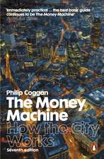 The Money Machine: How the City Works
